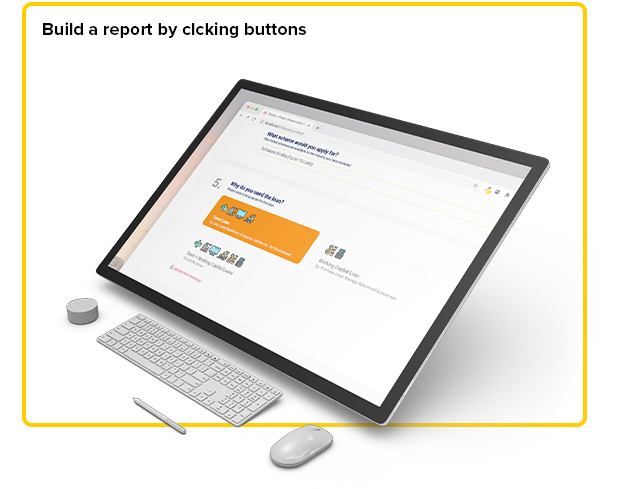 Click buttons to create report
